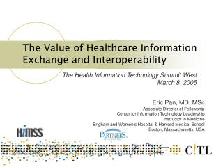 The Value of Healthcare Information Exchange and Interoperability