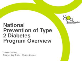 National Prevention of Type 2 Diabetes Program Overview