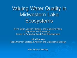 Valuing Water Quality in Midwestern Lake Ecosystems