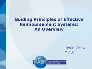 Guiding Principles of Effective Reimbursement Systems:  An Overview