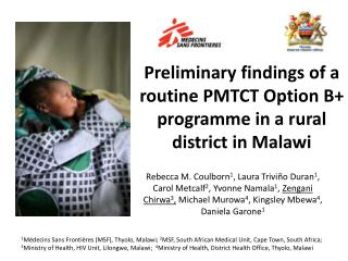 Preliminary findings of a routine PMTCT Option B+ programme in a rural district in Malawi