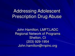 Addressing Adolescent Prescription Drug Abuse