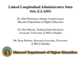 Linked  Longitudinal  Administrative Data Sets (LLADS)