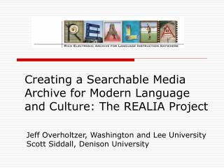 Creating a Searchable Media Archive for Modern Language and Culture: The REALIA Project