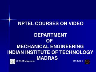NPTEL COURSES ON VIDEO                     DEPARTMENT                               OF
