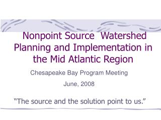 Nonpoint Source  Watershed Planning and Implementation in the Mid Atlantic Region