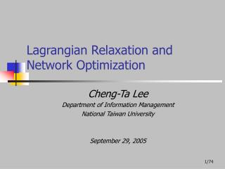 Lagrangian Relaxation and Network Optimization