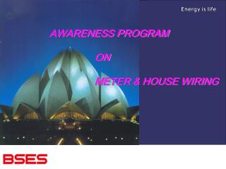 AWARENESS PROGRAM 		ON 		METER & HOUSE WIRING