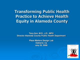 Transforming Public Health Practice to Achieve Health Equity in Alameda County