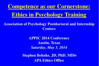 Competence as our Cornerstone: Ethics in Psychology Training