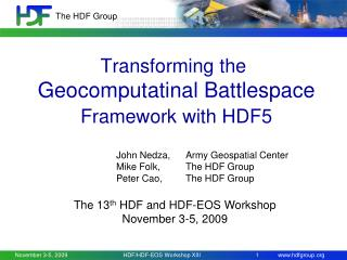Transforming the  Geocomputatinal Battlespace Framework with HDF5