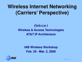 Wireless Internet Networking (Carriers' Perspective)