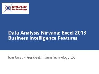 Data  Analysis Nirvana: Excel 2013 Business Intelligence Features