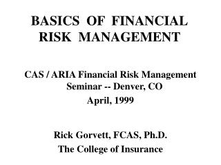 BASICS  OF  FINANCIAL RISK  MANAGEMENT