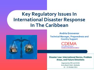 Key Regulatory Issues In International Disaster Response In The Caribbean