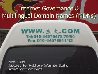 Internet Governance & Multilingual Domain Names (MDNs)