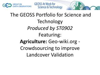 Geo-wiki -  Crowdsourcing  to improve  Landcover  Validation