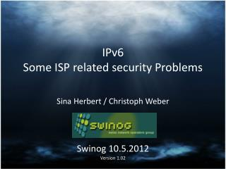 IPv6  Some ISP related security Problems