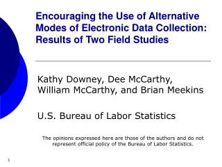 Kathy Downey, Dee McCarthy, William McCarthy, and Brian Meekins U.S. Bureau of Labor Statistics