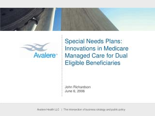 Special Needs Plans: Innovations in Medicare Managed Care for Dual Eligible Beneficiaries