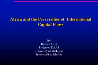 Africa and the Perversities of  International Capital Flows