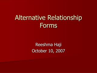 Alternative Relationship Forms