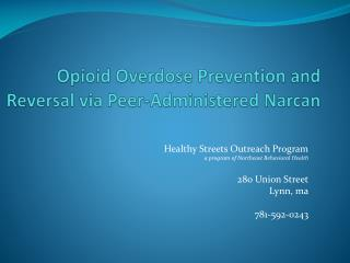 Opioid  Overdose Prevention and Reversal via Peer-Administered Narcan