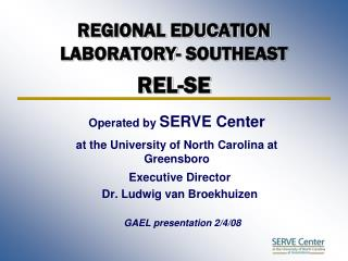 REGIONAL EDUCATION LABORATORY- SOUTHEAST REL-SE