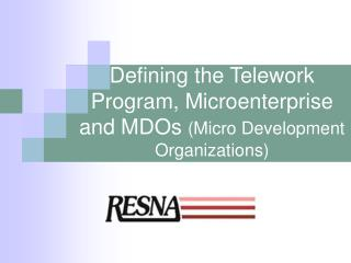 Defining the Telework Program, Microenterprise and MDOs  (Micro Development Organizations)