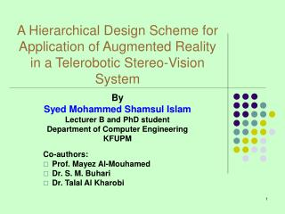 By Syed Mohammed Shamsul Islam Lecturer B and PhD student Department of Computer Engineering KFUPM