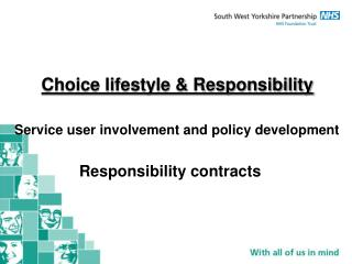 Choice lifestyle & Responsibility