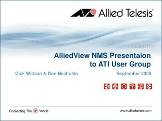 AlliedView NMS Presentaion  to ATI User Group