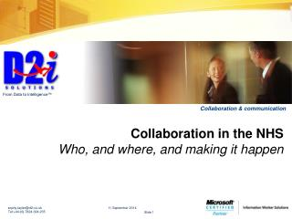 Collaboration in the NHS  Who, and where, and making it happen
