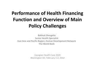 Performance of  Health Financing Function  and  Overview  of  Main Policy Challenges
