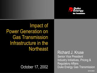 Impact of  Power Generation on  Gas Transmission Infrastructure in the Northeast
