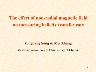 Yongliang Song &  Mei Zhang  (National Astronomical Observatory of China)