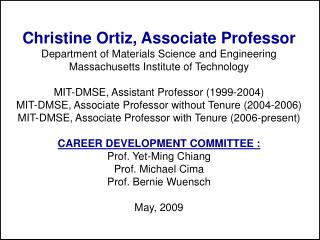 Christine Ortiz, Associate Professor Department of Materials Science and Engineering
