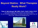 Beyond Statins:  What Therapies Really Work