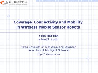 Coverage, Connectivity and Mobility  in Wireless Mobile Sensor Robots