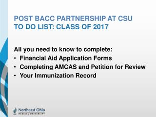 POST  BacC  Partnership at CSU    To do list: Class of 2017