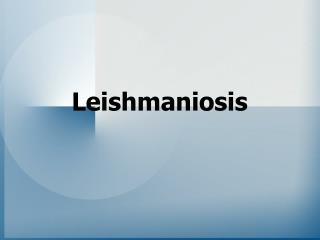 Leishmaniosis