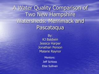 A Water Quality Comparison of Two New Hampshire Watersheds: Merrimack and Pascataqua
