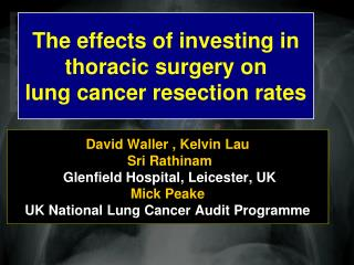 The effects of investing in thoracic surgery on  lung cancer resection rates