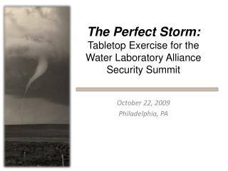 The Perfect Storm: Tabletop Exercise for the Water Laboratory Alliance Security Summit