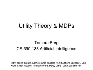 Utility Theory & MDPs