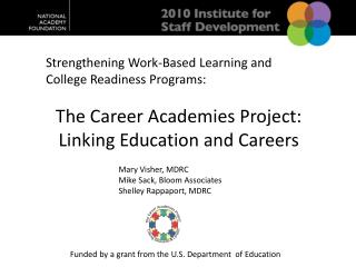 Strengthening Work-Based Learning and College Readiness Programs:
