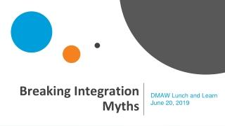 Breaking Integration Myths