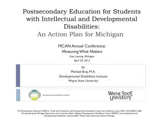 Postsecondary Education for Students with Intellectual and Developmental Disabilities: