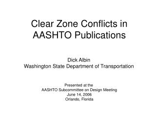 Clear Zone Conflicts in AASHTO Publications