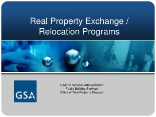 Real Property Exchange /  Relocation Programs